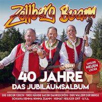 Cover Zellberg Buam - 40 Jahre - Das Jubiläumsalbum