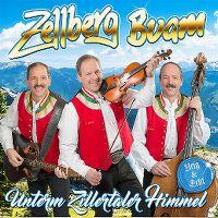 Cover Zellberg Buam - Unterm Zillertaler Himmel - Urig & echt