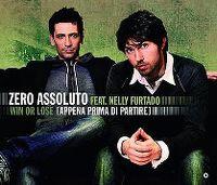 Cover Zero Assoluto feat. Nelly Furtado - Win Or Lose (Appena prima di partire)