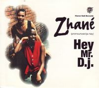 Cover Zhané - Hey Mr. D.J.