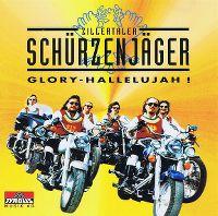 Cover Zillertaler Schürzenjäger - Glory - Hallelujah!