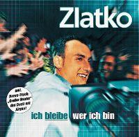 Cover Zlatko - Ich bleibe wer ich bin