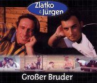 Cover Zlatko & Jürgen - Großer Bruder