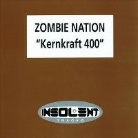 Cover Zombie Nation - Kernkraft 400