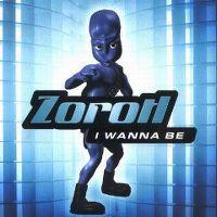 Cover Zorotl - I Wanna Be