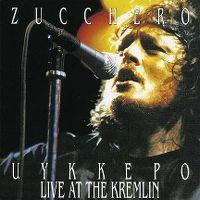 Cover Zucchero - Uykkepo Live At The Kremlin