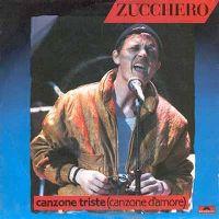 Cover Zucchero Fornaciari - Canzone triste (Canzone d'amore)