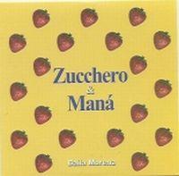 Cover Zucchero & Maná - Baila morena
