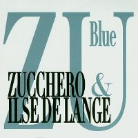 Cover Zucchero with Ilse DeLange - Blue