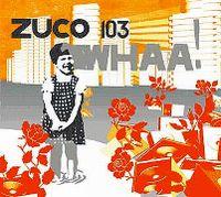 Cover Zuco 103 - Whaa!