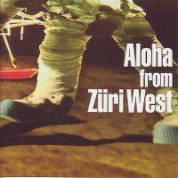 Cover Züri West - Aloha From Züri West