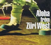 Cover Züri West - Aloha From Züri West