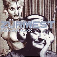 Cover Züri West - Radio zum Glück