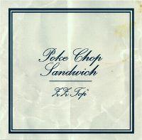 Cover ZZ Top - Poke Chop Sandwich