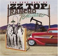 Cover ZZ Top - Rancho Texicano - The Very Best Of ZZ Top