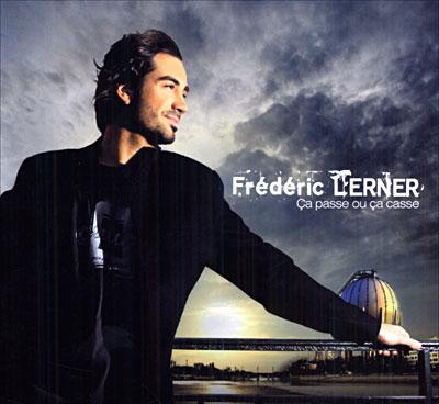 critiques d'album Frederic_lerner-ca_passe_ou_ca_casse_a