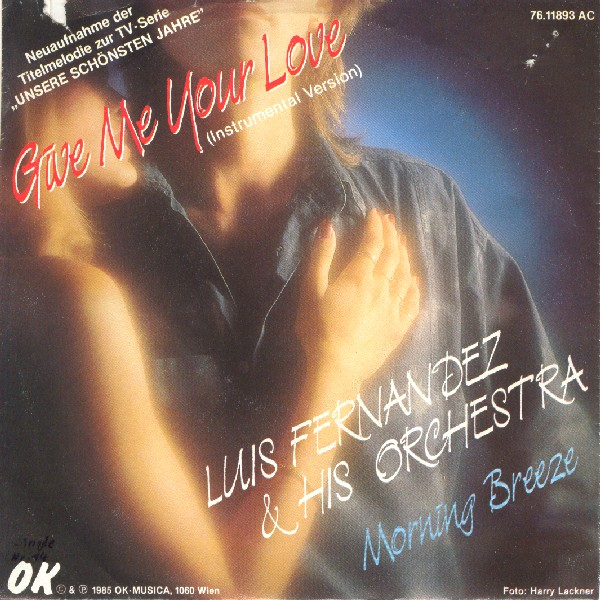 "Luis Fernandez & his Orchestra ""Give Me Your Love"" (cover version) Luis_fernandez_his_orchestra-give_me_your_love_s"