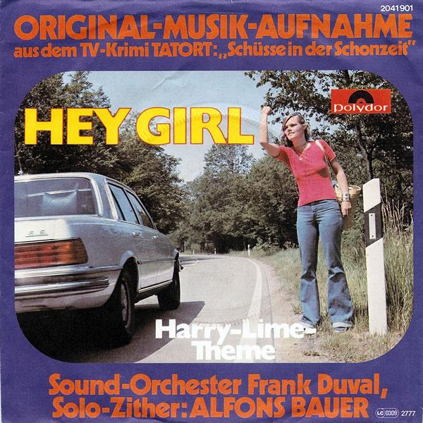 """Сингл """"Hey Girl"""" - самый первый сольный сингл Маэстро Дюваля! (1977) Soundorchester_frank_duval_alfons_bauer-hey_girl_s"""