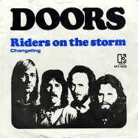 The Doors Riders On The Storm Love Her Madly
