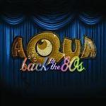 aqua-back_to_the_80s_s.jpg