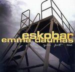 eskobar__emma_daumas-you_got_me_s.jpg