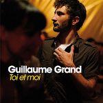 guillaume_grand-toi_et_moi_s.jpg