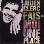 julien_clerc-fais-moi_une_place_s.jpg