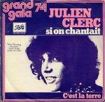 julien_clerc-si_on_chantait_s.jpg