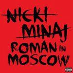 nicki_minaj-roman_in_moscow_s.jpg