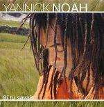 yannick_noah-si_tu_savais_s.jpg